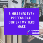 8 Mistakes Even Professional Content Writers Make